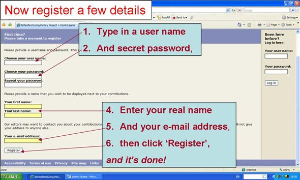 Type in your user name and secret password, then your real name and email address. Now click 'Register' and that's it!