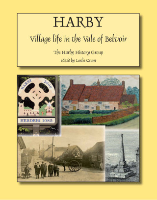 Harby - Village Life in the Vale of Belvoir