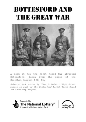 'Bottesford and the Great War' newsletter produced by Year 9 pupils at Belvoir High School9 pupils at Belvoir High School using articles from the Grantham Journal