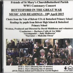 Bottesford in the Great war: Music and Readings DVD   Filmed, edited and produced by Gareth Hughes