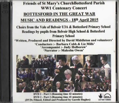 Bottesford in the Great War - Concert DVD. Recorded, edited and produced b y Gareth Hughes