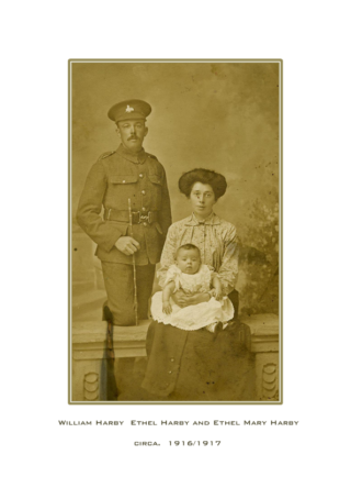 William and Ethel Harby with daughter Ethel Mary. William still has the cap badge of the Lincolnshires so this is prior to his move to the West Yorks Regt. | Courtesy of Mr John Clark